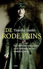 De rode prins - Timothy Snyder (ISBN 9789026321214)