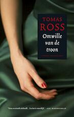 Omwille van de troon - Tomas Ross