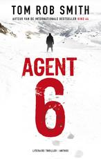 Agent 6 - Tom Rob Smith (ISBN 9789041421937)