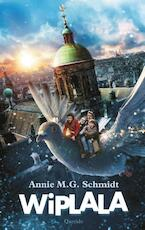Wiplala - Annie M.G. Schmidt (ISBN 9789045118130)