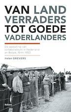 Van landverraders tot goede vaderlanders - Helen Grevers (ISBN 9789460037207)