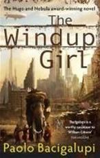 The Windup Girl - Paolo Bacigalupi (ISBN 9780356500539)