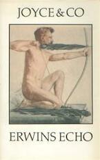 Erwins echo - Joyce, Co. (ISBN 9789029524605)