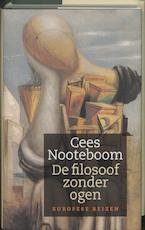 De filosoof zonder ogen - Cees Nooteboom (ISBN 9789029531450)