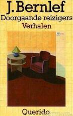 Doorgaande reizigers - J. Bernlef (ISBN 9789021451961)