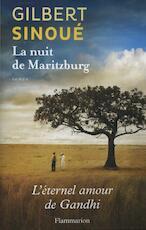 La Nuit De Maritzburg - Gilbert Sinoue (ISBN 9782081268791)