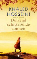 Duizend schitterende zonnen - Khaled Hosseini (ISBN 9789023425762)