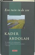 Een tuin in de zee - Kader Abdolah (ISBN 9789044500097)