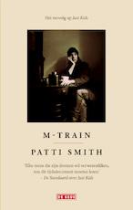 M-Train - Patti Smith (ISBN 9789044535235)