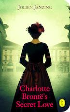 Charlotte Brontë's Secret Love - Jolien Janzing (ISBN 9789462380608)