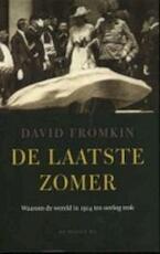 De laatste zomer - David Fromkin (ISBN 9789023412809)