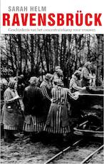 Ravensbruck - Sarah Helm (ISBN 9789026328732)