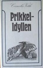Prikkel-idyllen - Cornelis Veth, Wim Zaal (ISBN 9789060911969)