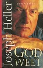 God weet - Joseph Heller, Ronald Cohen (ISBN 9789060749449)