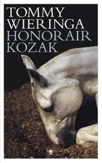 Honorair Kozak - Tommy Wieringa (ISBN 9789023486251)