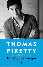 De slag om Europa - Thomas Piketty (ISBN 9789023494263)