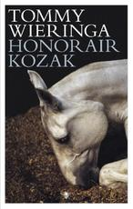 Honorair Kozak - Tommy Wieringa