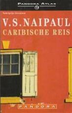 Caribische reis - V.S. Naipaul (ISBN 9789025409005)