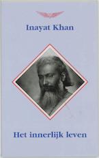 Het innerlijk leven - Inayat Khan (ISBN 9789073207660)