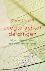 Leegte achter de dingen - Claartje Kruijff (ISBN 9789026332753)