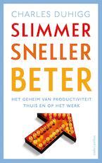 Slimmer sneller beter - Charles Duhigg (ISBN 9789026329524)