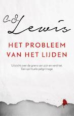 Het probleem van het lijden - C.S. Lewis (ISBN 9789043526555)