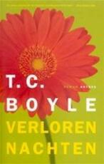 Verloren nachten - T.C. Boyle (ISBN 9789041406859)