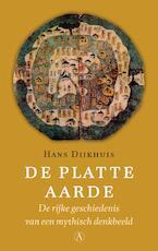 De platte aarde - Hans Dijkhuis (ISBN 9789025301309)