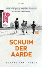 Schuim der aarde - Roxane van Iperen (ISBN 9789048824205)