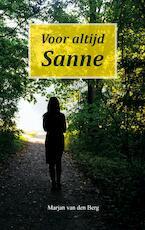 Voor altijd Sanne - Marjan van den Berg (ISBN 9789082461213)
