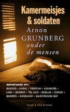 Kamermeisjes en soldaten - Arnon Grunberg (ISBN 9789038890883)
