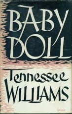 Baby Doll - Tennessee Williams