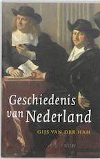 Geschiedenis van Nederland - Gijs van der Ham (ISBN 9789085067061)
