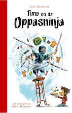 Timo en de oppasninja - Lisa Boersen (ISBN 9789025761561)
