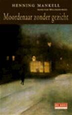 Moordenaar zonder gezicht - Henning Mankell (ISBN 9789044502107)