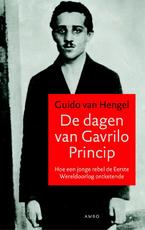 De dagen van gavrilo princip - Guido van Hengel (ISBN 9789026324925)