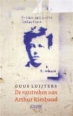 De rotstreken van Arthur Rimbaud