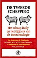 De tweede schepping - Ian Wilmut, Keith Campbell, Colin Tudge, Luud Dorresteyn (ISBN 9789029556408)