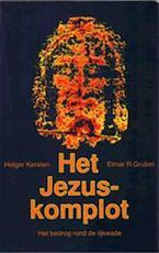 Het Jezus-komplot - Holger Kersten, Amp, Elmar R. Gruber, Amp, Marja Hilsum (ISBN 9789020256024)