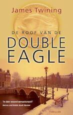 De roof van de Double Eagle