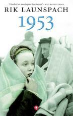 1953 - Rik Launspach (ISBN 9789023455455)