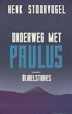 Onderweg met Paulus - Henk Stoorvogel (ISBN 9789029726115)
