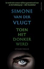 Toen het donker werd - Simone van der Vlugt (ISBN 9789026338588)
