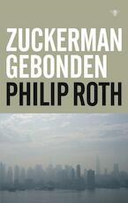 Zuckerman gebonden - Philip Roth (ISBN 9789023428633)
