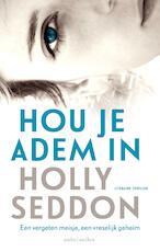 Hou je adem in - Holly Seddon (ISBN 9789026338274)