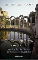 De gouden eeuw van Rome - Anton van Hooff (ISBN 9789026336799)