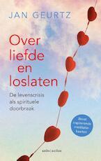 Over liefde en loslaten - Jan Geurtz (ISBN 9789026338472)