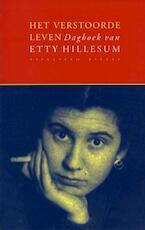 Het verstoorde leven - E. Hillesum, J.G. Gaarlandt (ISBN 9789050180016)