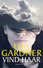 Vind haar - Lisa Gardner (ISBN 9789023455172)