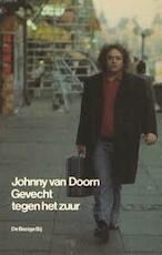 Gevecht tegen het zuur - Johnny Van Doorn